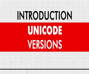 Introduction to Unicode Versions