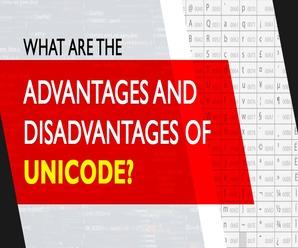 advantages and disadvantages of Unicode